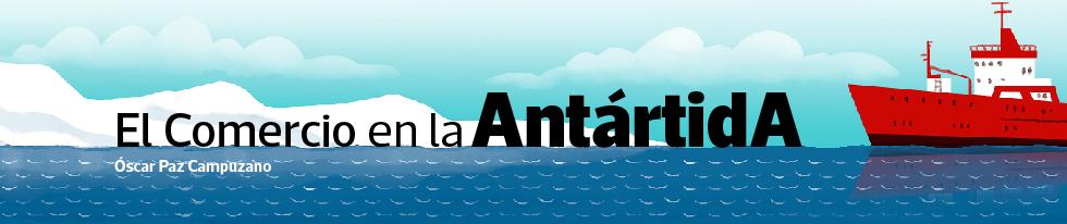 El Comercio desde la Antártida